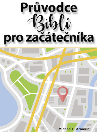 A Newcomer's Guide to the Bible (Czech)