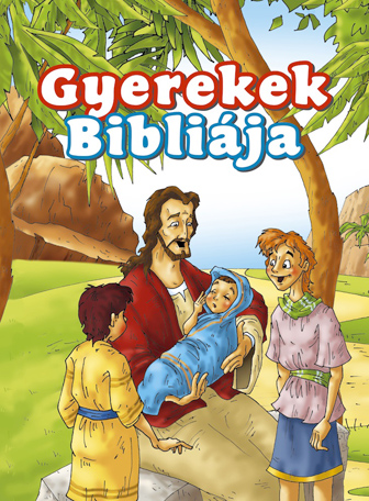 Bible for Young Readers (Hungarian)