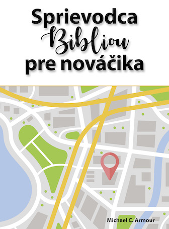 A Newcomer's Guide to the Bible (Slovak)