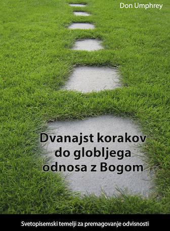 12 Steps to a Closer Walk with God (Slovenian)