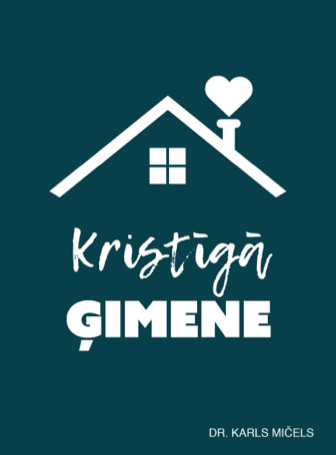The Christian Home (Latvian)