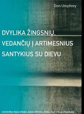 12 Steps to a Closer Walk With God (Lithuanian)